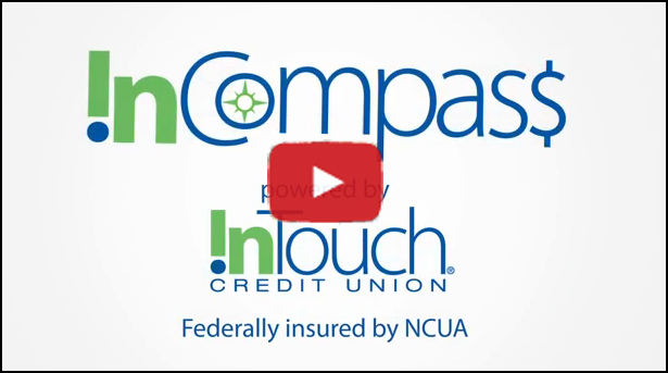 InCompass powered by Intouch credit Union Federally Insured by NCUA
